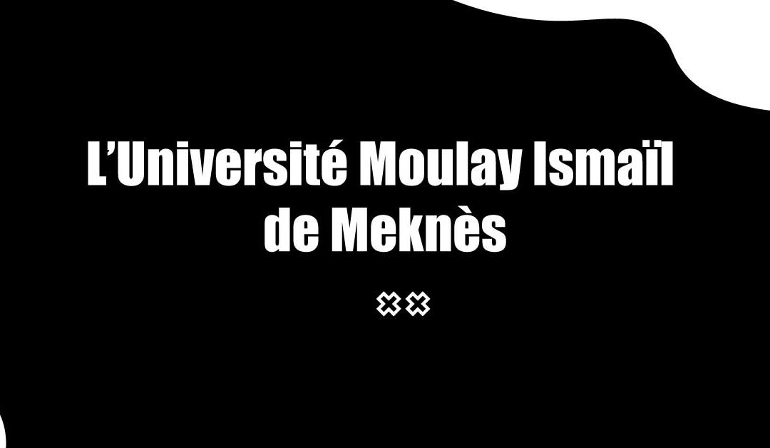 L'Université Moulay Ismaïl