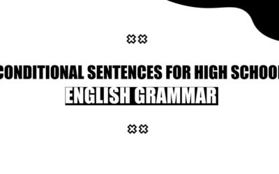 Conditional sentences for High School – English grammar