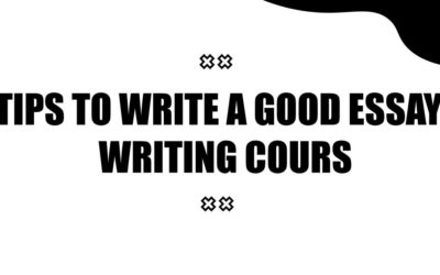 Tips to write a good essay – writing